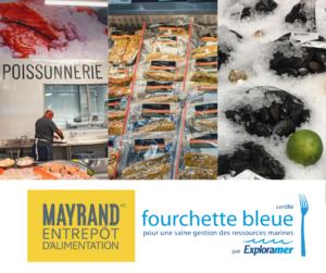 Les entrepôts d'alimentation Mayrand certifiés par Fourchette bleue